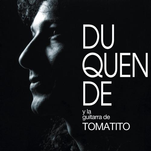 Duquende - Duquende Con La Guitarra De Tomatito - Cd