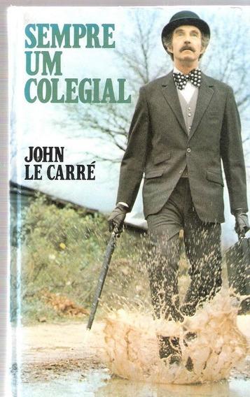 Sempre Um Colegial - Carré, John Le