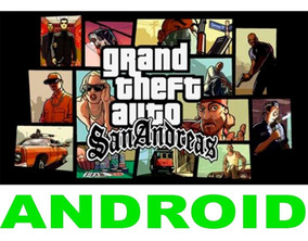 Gta Grand Theft Auto San Andreas Para Celular Android