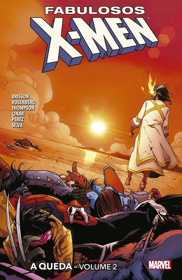 Fabulosos X-men - A Queda - Volume 2