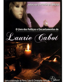 O Livro Dos Feitiços E Encantamentos - Laurie Cabot - Novo