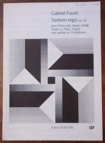 Faure Tantum Ergo Op. 55 Ed. Carus