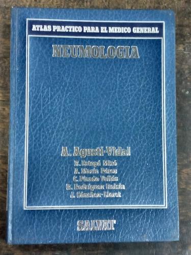 Neumologia * A. Agusti Vidal * Atlas Para El Medico * Salvat