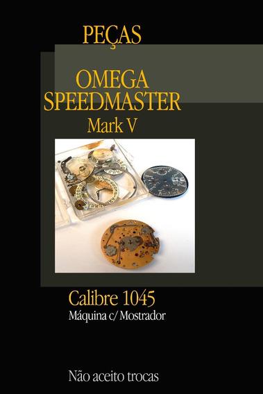 Peças/máquina Omega Speedmaster Calibre 1045 C/ Mostrador