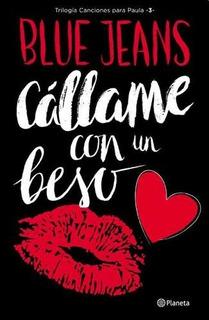 Callame Con Un Beso - Canciones Para Paula 3 - Blue Jeans