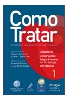 Como Tratar Dislipidemias - Coronariopatias / Terapia Intens
