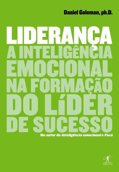 Lideranca - A Inteligencia Emocional Na Formacao Do Lider