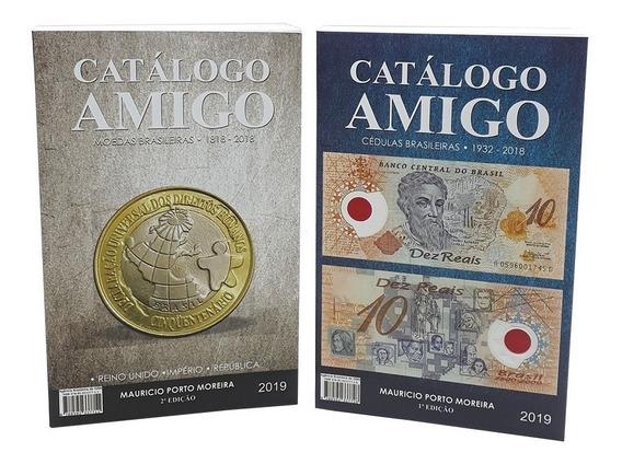 Catálogo Amigo Moedas E Cédulas Brasileiras 2ª Edição