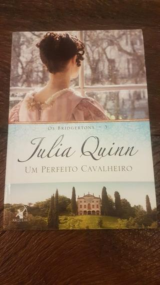 Livro Um Perfeito Cavalheiro Os Bridgertons 3 Julia Quinn
