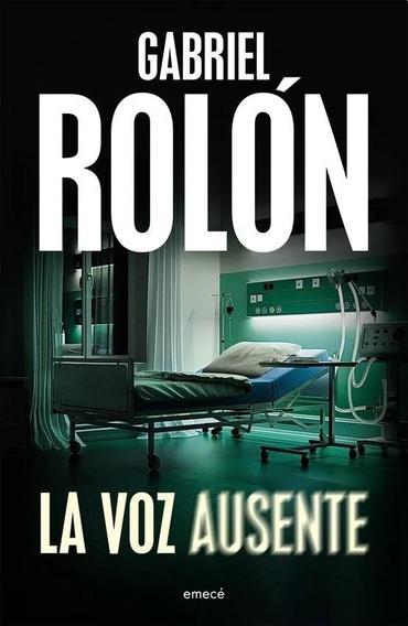 La Voz Ausente, Gabriel Rolon-libro