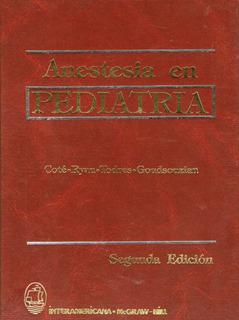 Anestesia En Pediatria 2° Ed. - Coté / Ryan