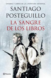 La Sangre De Los Libros De Santiago Posteguillo - Planeta