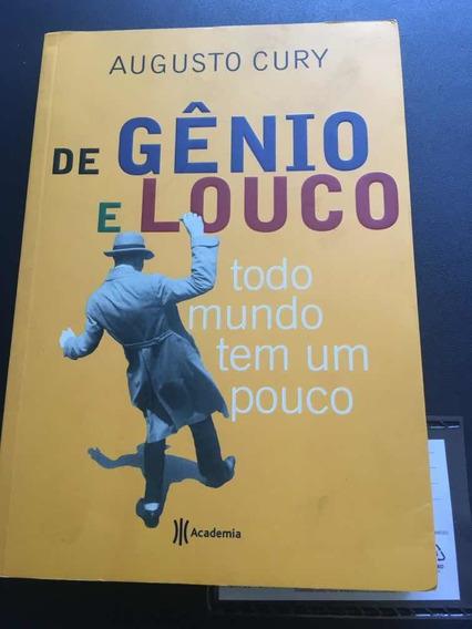 Livro De Gênio E Louco Todo Mundo Tem Um Pouco