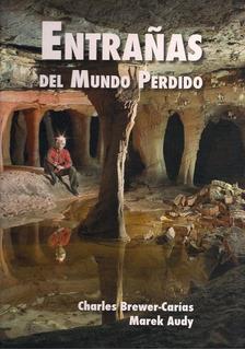 Entrañas Del Mundo Perdido / Charles Brewer Carías Y M. Audy