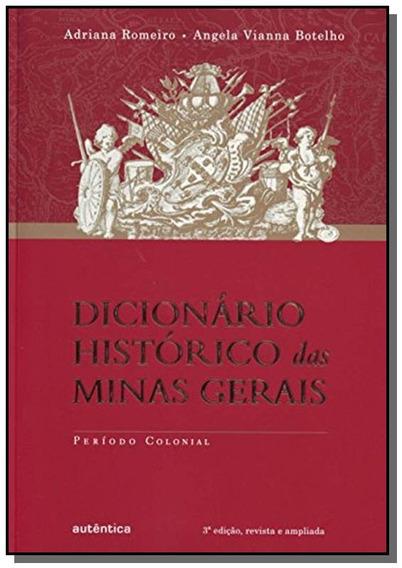 Dicionario Historico Das Minas Gerais: Periodo Col
