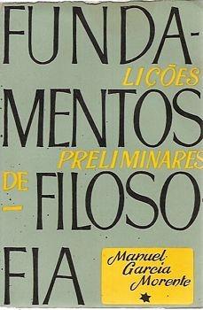Fundamentos De Filosofia: Lições Prelimi Morente, Manuel Ga