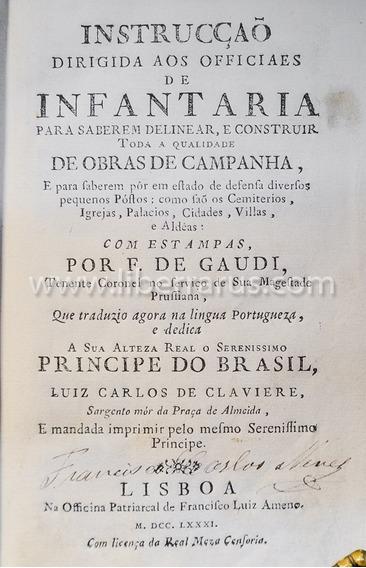 Livro Antigo Raro - Instrucção Dirigida Aos Officiaes 1781