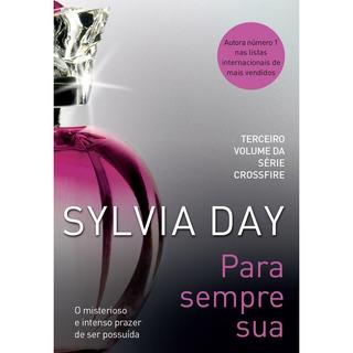Livro Para Sempre Sua De Sylvia Day