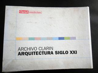 Arquitectura Siglo Xxi - 52 Obras - Archivo Clarin