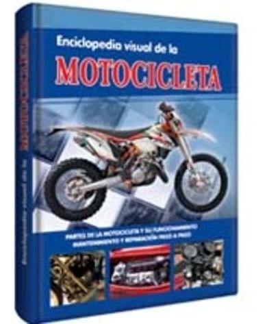 Imagen 1 de 2 de Enciclopedia Visual De La Motocicleta - Tapa Dura Lexus