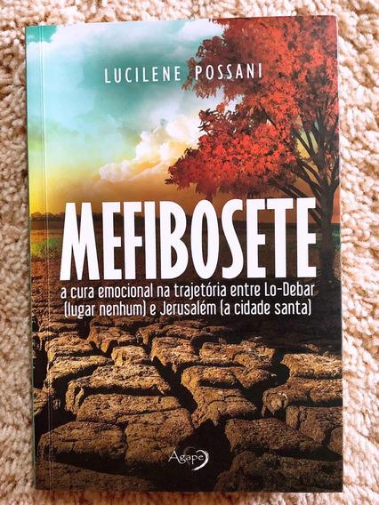 Mefibosete: A Cura Emocional Na Trajetória De Lo-debar E...