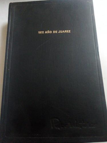 Imagen 1 de 6 de Antigua Agenda 1972 Benito Juárez Año De Juárez Sin Anotac.