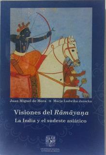 Visiones Del Ramayana India Y El Sudeste Asiático Unam