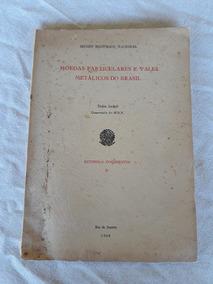 Livro Moedas Particular Vales Metálicos Br Dulce Lodolf1968*