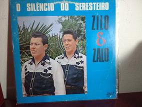 Lp Zilo & Zalo O Silêncio Do Seresteiro Selo Sabiá 1991cód-1
