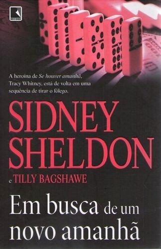 Livro Busca De Um Novo Amanhã, Em Sheldon, Sidney /