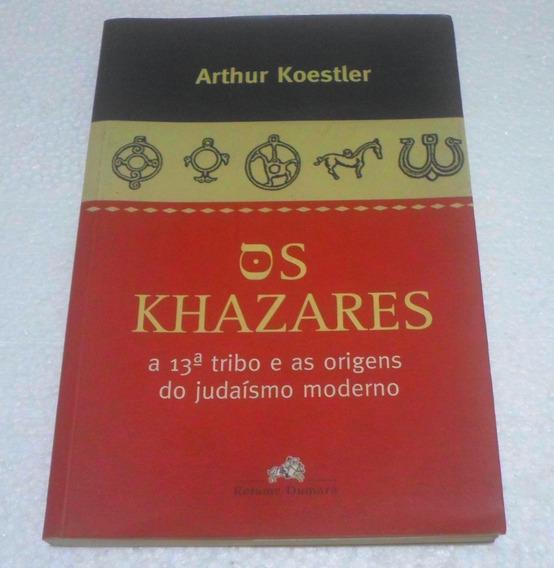 Livro Os Khazares - Arthur Koestler - História Do Judaísmo
