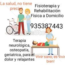 Fisioterapia Y Rehabilitacion Fisica A Domicilio