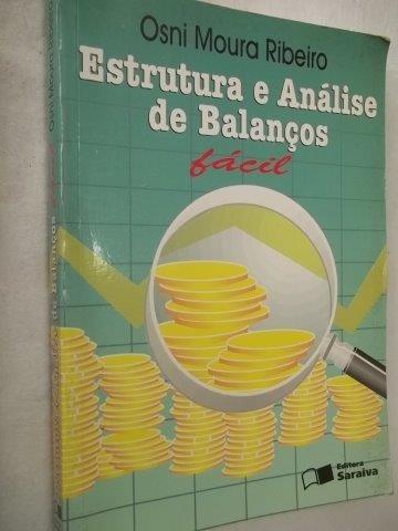 Livro Estrutura E Análise De Balanços Fácil Osni Ribeiro