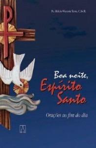 Boa Noite, Espirito Santo Helcio Vicente Tes
