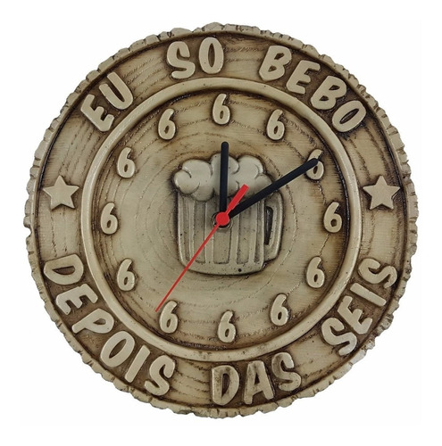 Relógio Eu Só Bebo Depois Das 6 Tronco Resina Decoração