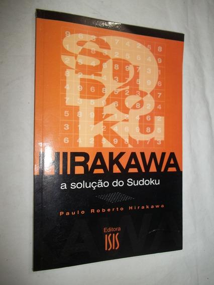 Livro - Hirakawa - A Solução Do Sudoku