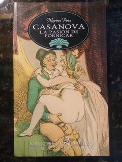 Marina Pino - Giacomo Casanova, La Pasión De Fornicar