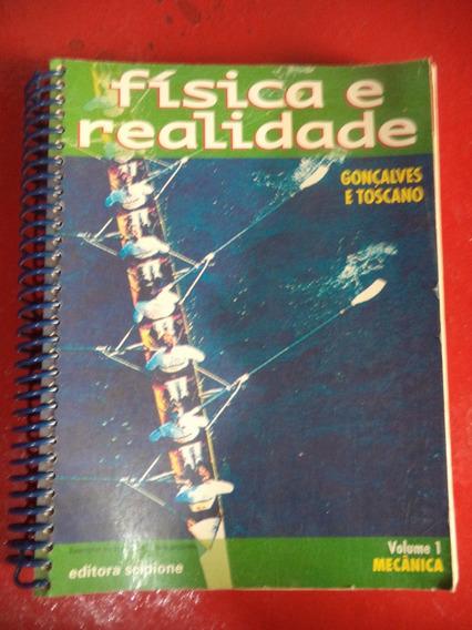 Física E Realidade - Volume 1 - Gonçalvez E Toscano