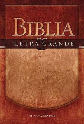 Biblia Letra Grande Rvr 1909 Tapa Rustica