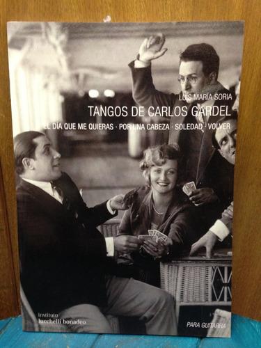 Partituras Tangos De Carlos Gardel Luis Maria Soria