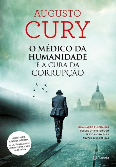 Livro - O Médico Da Humanidade E A Cura Da Corrupção