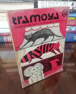 Tramoya Cuaderno De Teatro 3 - Universidad Veracruzana 1976