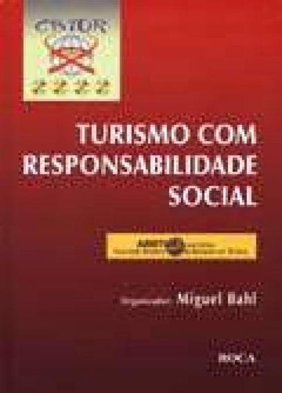 Turismo Com Responsabilidade Social - Roca