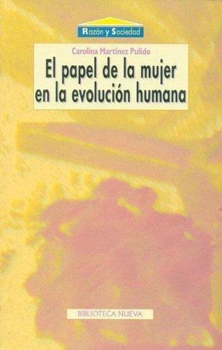 Imagen 1 de 2 de Papel De La Mujer En La Evolucion Humana, El
