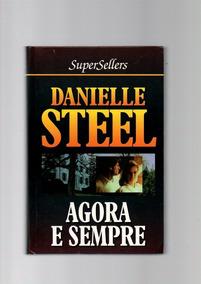 Livro Agora E Sempre Danielle Steel / 1977