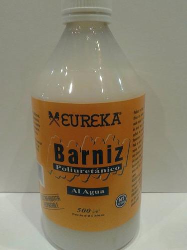 Barniz Poliuretánico Al Agua Eureka 500 Ml