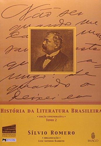 Historia Da Literatura Brasileira, Tomo 2