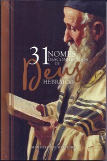 Livro 31 Nomes Desconhecidos De Deus Do Hebraico
