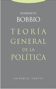 Teoría General De La Política, Norberto Bobbio, Trotta #