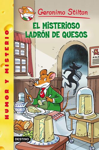 Imagen 1 de 1 de Stilton 36 - El Misterioso Ladrón De Quesos G.stilton